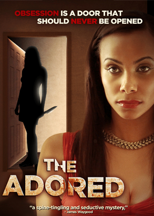 Adored, The