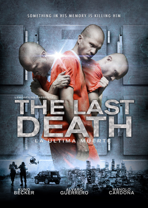 Last Death, The<br> (La Ultima Muerte)