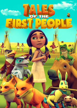 Tales of the First People: Spirit Tales