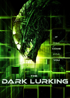 The Dark Lurking - Poster